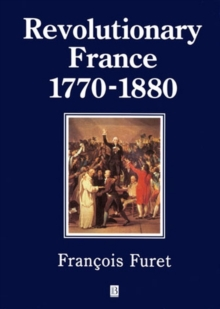 Image for Revolutionary France, 1770-1880