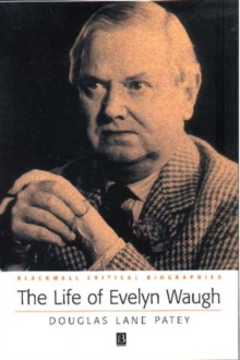 Image for The life of Evelyn Waugh  : a critical biography