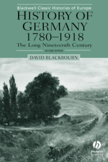 Image for History of Germany 1780-1918 : The Long Nineteenth Century