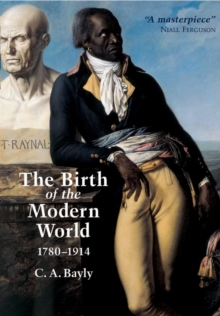 Image for The birth of the modern world, 1780-1914  : global connections and comparisons