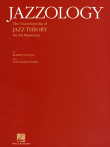 Image for Jazzology : The Encyclopedia of Jazz Theory