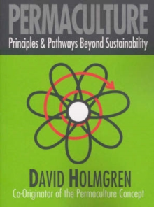 Image for Permaculture : Principles and Pathways Beyond Sustainability