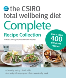 Image for The CSIRO total wellbeing diet  : complete recipe collection