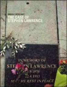 Image for The case of Stephen Lawrence