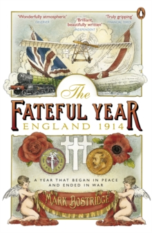 Image for The fateful year  : England 1914