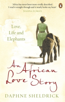 Image for An African love story  : love, life and elephants