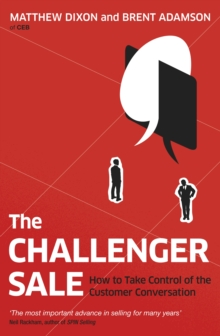 Image for The challenger sale  : taking control of the customer conversation