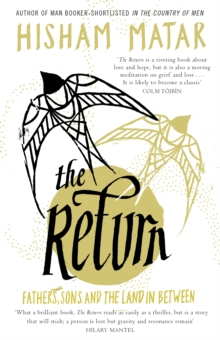 Image for The return  : fathers, sons and the land in between