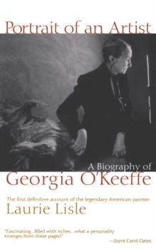 Image for Portrait of an Artist : A Biography of Georgia O'Keefe
