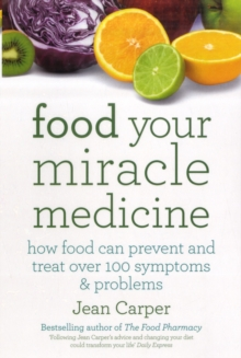 Image for Food  : your miracle medicine