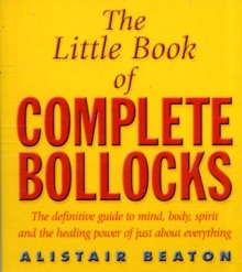 Image for The little book of complete bollocks