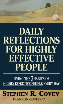 "Image for Daily Reflections for Highly Effective People : Living the ""7 Habits of Highly Effective People"" Every Day"