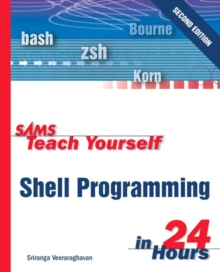 Image for Sams teach yourself Shell programming in 24 hours