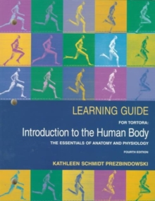 Image for An Introduction to the Human Body : The Essentials of Anatomy and Physiology