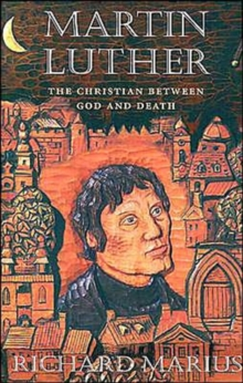 Image for Martin Luther  : the Christian between God and death