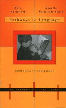 Image for Pathways to language  : from fetus to adolescent