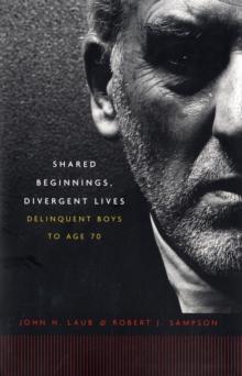 Shared Beginnings, Divergent Lives
