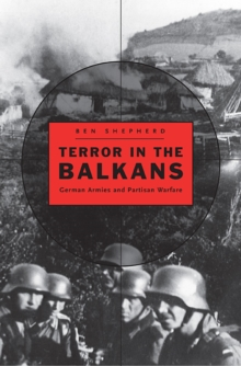 Image for Terror in the Balkans  : German armies and partisan warfare