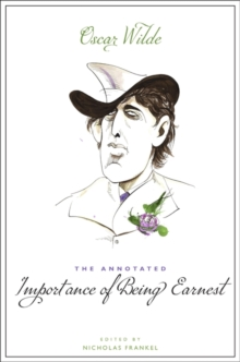 Image for The annotated Importance of being Earnest