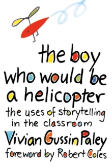 Image for The Boy Who Would Be a Helicopter