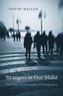 Image for Strangers in our midst  : the political philosophy of immigration