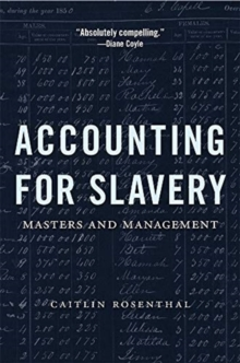 Image for Accounting for Slavery : Masters and Management