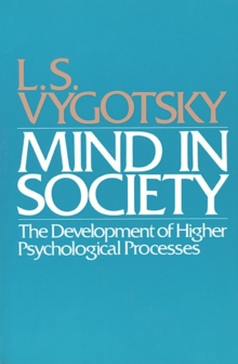 Image for Mind in society  : the development of higher psychological processes