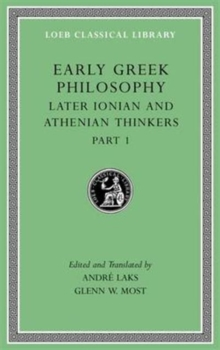 Image for Early Greek Philosophy, Volume VI : Later Ionian and Athenian Thinkers, Part 1