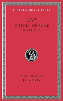 Image for History of Rome, Volume VII : Books 26-27