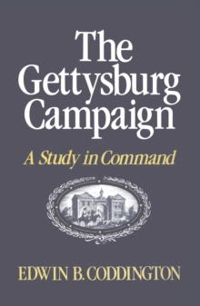Image for The Gettysburg Campaign : A Study in Command