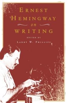 Image for Ernest Hemingway on Writing
