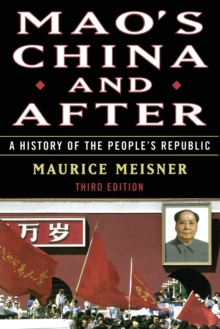 Image for Mao's China and after  : a history of the People's Republic
