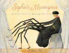 Image for Sophie's Masterpiece: A Spider's tale