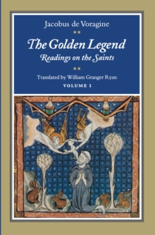 Image for The Golden Legend, Volume I : Readings on the Saints
