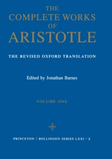 Complete Works of Aristotle, Volume 1