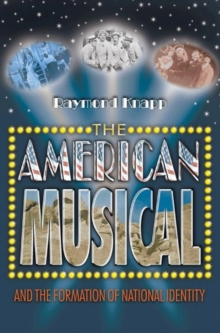 Image for The American musical and the formation of national identity