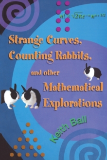 Image for Strange curves, counting rabbits, and other mathematical explorations
