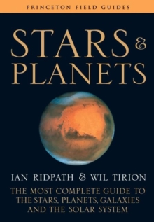 Image for Stars and Planets : The Most Complete Guide to the Stars, Planets, Galaxies, and the Solar System