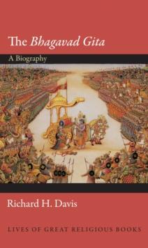Image for The Bhagavad Gita : A Biography