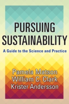 Image for Pursuing sustainability  : a guide to the science and practice