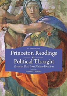 Image for Princeton Readings in Political Thought : Essential Texts since Plato - Revised and Expanded Edition
