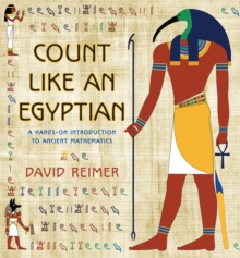 Image for Count like an Egyptian  : a hands-on introduction to ancient mathematics