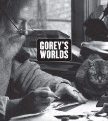 Image for Gorey's worlds