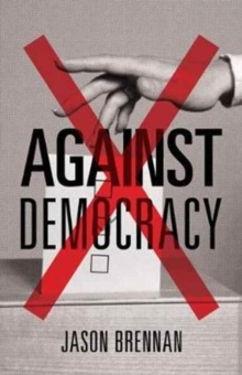 Image for Against Democracy : New Preface