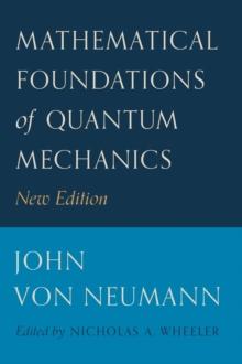 Image for Mathematical foundations of quantum mechanics
