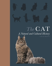 Image for The Cat - A Natural and Cultural History