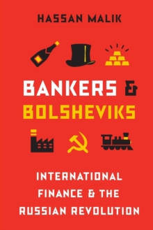 Image for Bankers and Bolsheviks : International Finance and the Russian Revolution