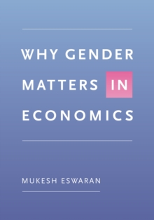 Image for Why Gender Matters in Economics