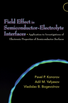Image for Field Effect in Semiconductor-Electrolyte Interfaces: Application to Investigations of Electronic Properties of Semiconductor Surfaces