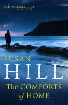 Image for The Comforts of Home: Simon Serrailler Book 9